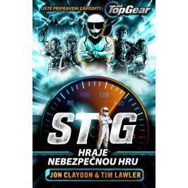 Claydon Jon, Lawler Tim,: Top Gear - Stig hraje nebezpečnou hru