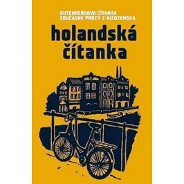 kolektiv autorů: Holandská čítanka - Gutenbergova čítanka současné prózy z Nizozemska