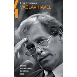 Kriseová Eda: Václav Havel - Jediný autorizovaný životopis