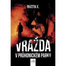 X. Martin: Vražda v Průhonickém parku