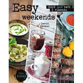 Skokan David: Easy weekends - Když muž vaří o víkendu