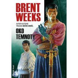 Weeks Brent: Světlonoš 3 - Oko temnoty