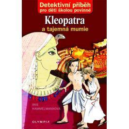 Hammelmann Iris: Kleopatra a tajemná mumie
