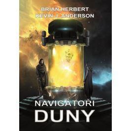 Herbert Brian, Anderson Kevin J.,: Navigátoři Duny