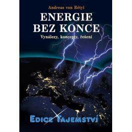 von Rétyi Andreas: Energie bez konce - Vynálezy, koncepty, řešení