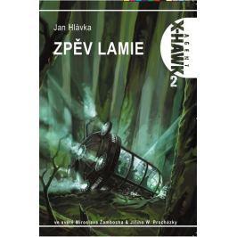 Hlávka Jan: Zpěv lamie X-HAWK 2