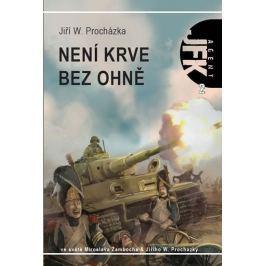 Procházka Jiří W.: Agent JFK 002 - Není krve bez ohně
