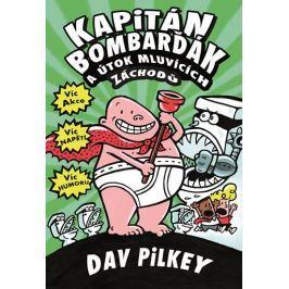 Pilkey Dav: Kapitán Bombarďák a útok mluvících záchodů
