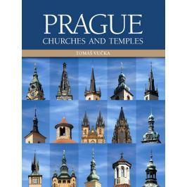 Vučka Tomáš: Prague Churches and Temples (anglicky)