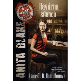 Hamiltonová Laurell K.: Anita Blake  4 - Kavárna šílenců