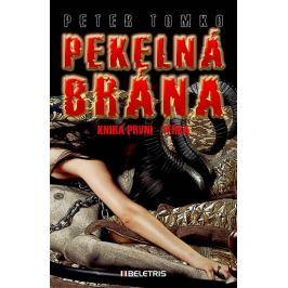 Tomko Peter: Pekelná brána 1 - Terra