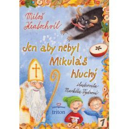 Kratochvíl Miloš: Jen aby nebyl Mikuláš hluchý