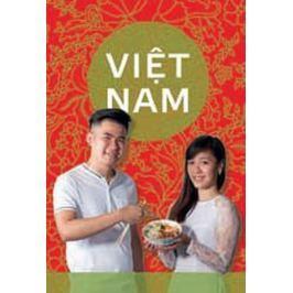 Tranová Phuong Lan, Vu Hoal Nam,: Tak vaří VIETNAM - Kuchařka od vietnamců v Česku