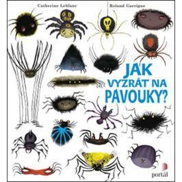 Leblanc Catherine: Jak vyzrát na pavouky?