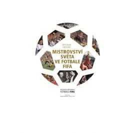 Oficiální historie mistrovství světa ve fotbale FIFA