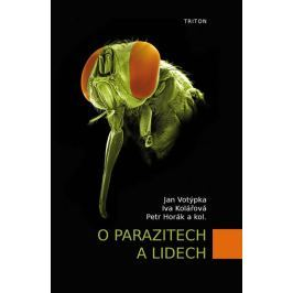 Votýpka Jan: O parazitech a lidech