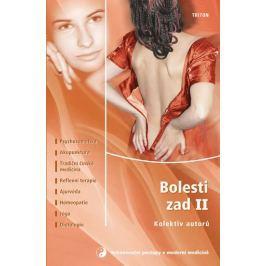kolektiv autorů: Bolesti zad II. - Psychosomatika, Akupunktura, Tradiční čínská medicína, Reflexní t