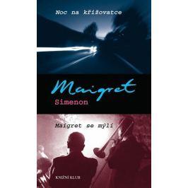 Simenon Georges: Noc na křižovatce, Maigret se mýlí