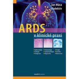 Máca Jan a kolektiv: ARDS v klinické praxi