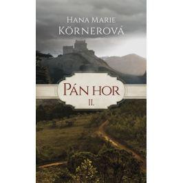 Körnerová Hana Marie: Pán hor II.