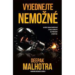Malhotra Deepak: Vyjednejte nemožné