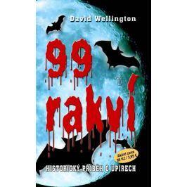 Wellington David: 99 rakví - Historický příběh o upírech, brož.
