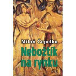 Čepelka Miloň: Nebožtík na rynku