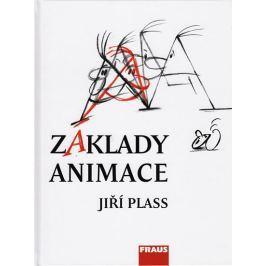 Plass Jiří: Základy animace