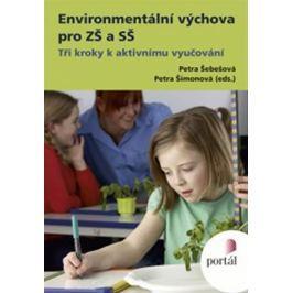 Šimonová Petra: Environmentální výchova pro ZŠ a SŠ Slovníky, učebnice