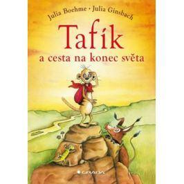 Boehme Julia: Tafík a cesta na konec světa Beletrie do 10 let