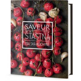 Saveur: Šťastná italská kuchyně Kuchařky