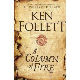 Follett Ken: A Column of Fire Světová současná