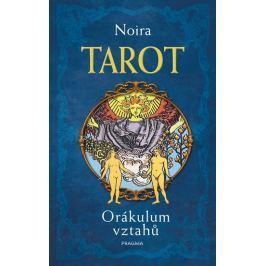 Noira: TAROT. Orákulum vztahů Esoterika, náboženství