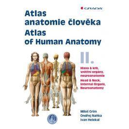 Grim Miloš, Naňka Ondřej, Helekal Ivan,: Atlas anatomie člověka II. - Hlava a krk, vnitřní orgány, n Zdraví, medicína