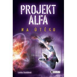 Dostálová Lenka: Projekt Alfa 2 - Na útěku Pro mladé