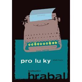 Hrabal Bohumil: Proluky - 2. vydání