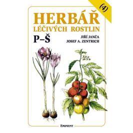 Janča Jiří, Zentrich Josef A.: Herbář léčivých rostlin 4 (P - Š)