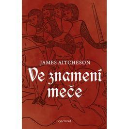 Aitcheson James: Ve znamení meče