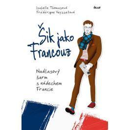 Thomasová Isabelle, Veyssetová Frédériqu: Šik jako Francouz