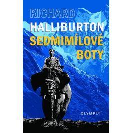Halliburton Richard: Sedmimílové boty