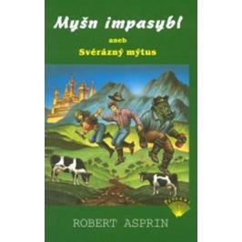 Asprin Robert: Myšn impasybl aneb Svérázný mýtus