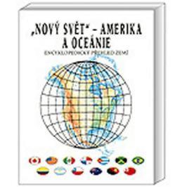 Anděl Jiří, Mareš Roman: Nový svět Amerika a Oceánie - Encyklopedický přehled zemí