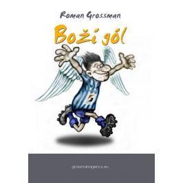 Grossman Roman: Boží gól