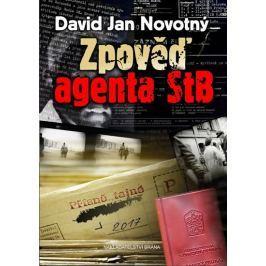 Novotný David Jan: Zpověď agenta STB