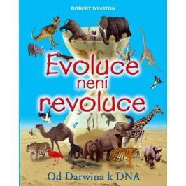 Winston Robert: Evoluce není revoluce