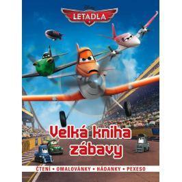 Disney Walt: Letadla - Velká kniha zábavy • Čtení • omalovánky • hádanky • pexeso