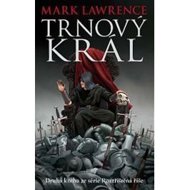 Lawrence Mark: Trnový král