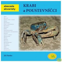 Patoka Jiří: Krabi a poustevníčci - Abeceda akvaristy