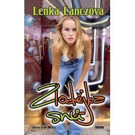 Lanczová Lenka: Zlodějka snů