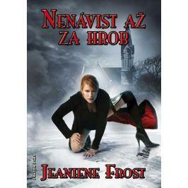 Frost Jeaniene: Noční lovci 3 - Nenávist až za hrob